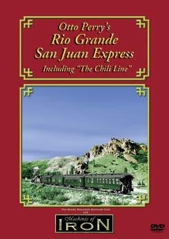 Otto Perry's Rio Grande San Juan Express DVD,OPSJ/D