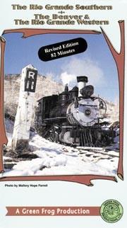 Rio Grande Southern & Denver & Rio Grande Western Revised Ed,CP045