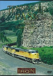Tennessee Pass Volume 3 Union Pacific - Machines of Iron DVD