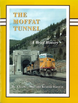 The Moffat Tunnel: A Brief History,COOR