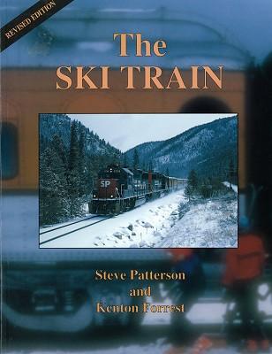 The Ski Train: Revised Edition,SLC
