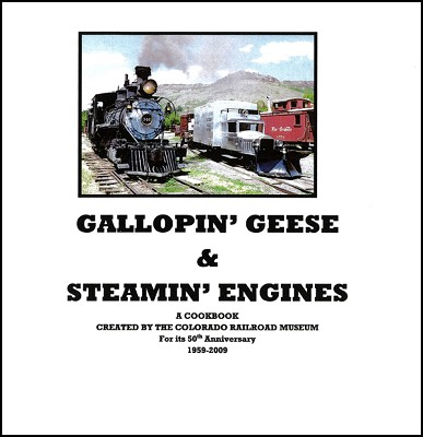 Gallopin' Geese & Steamin' Engines Cookbook,COORS