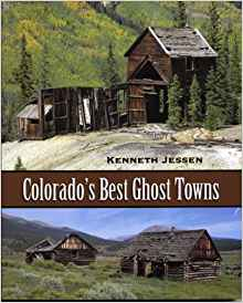 Colorado's Best Ghost Towns