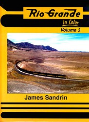 Rio Grande in Color Volume 3