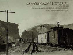 Narrow Gauge Pictorial Vol. 8 - C&S Freight & Passenger Cars