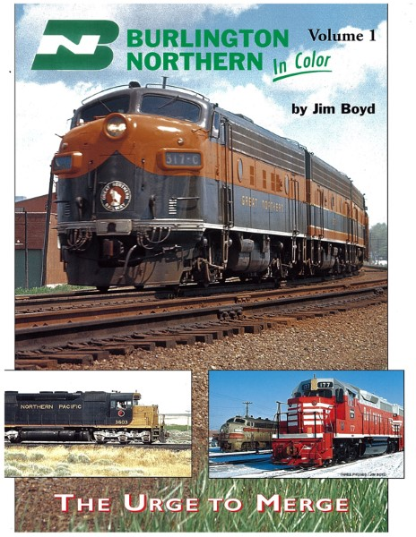 Burlington Northern In Color 1 Volume 1: The Urge to Merge,1289