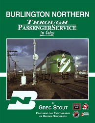 Burlington Northern Through Passenger Service In Color