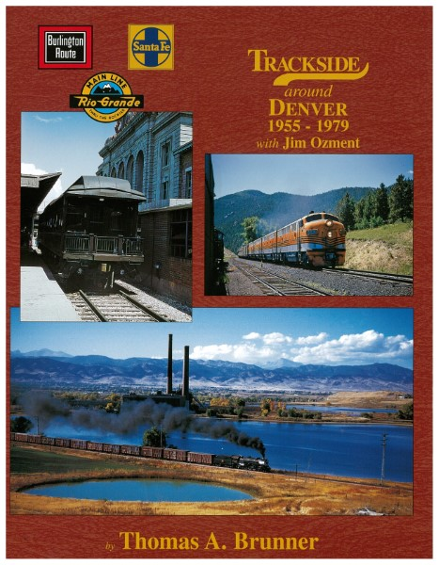 Trackside around Denver 1955-79 with Jim Ozment,1387
