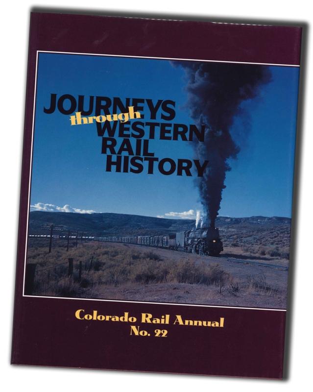 CRA NO. 22 - Journeys Through Western Rail History,SLC