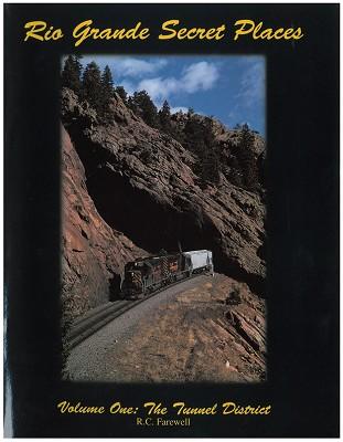 Rio Grande Secret Places Vol. One - The Tunnel District,SLC