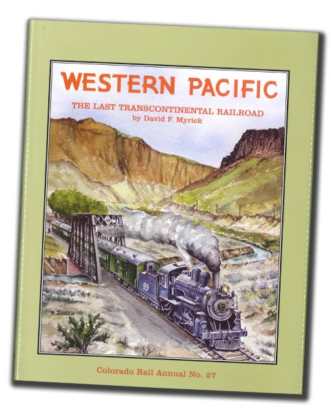 CRA NO. 27 - Western Pacific The Last Transcontinental RR,SLC
