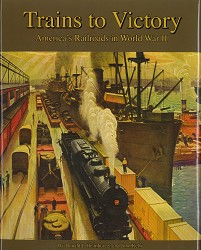 Trains to Victory: America's