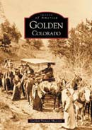 Golden Colorado - Images of America,9780738520742