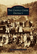 The Cripple Creek District - Images of America