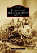 Railroads of the Pike's Peak Region 1900-1930,9780738531250