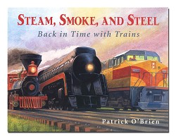 Steam, Smoke and Steel: Back in Time with Trains