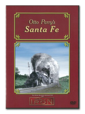 Otto Perry's Santa Fe - Machines of Iron DVD