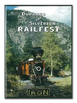 Durango and Silverton Railfest - Machine of Iron DVD