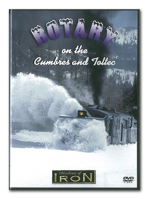 Rotary on the Cumbres and Toltec - Machines of Iron DVD