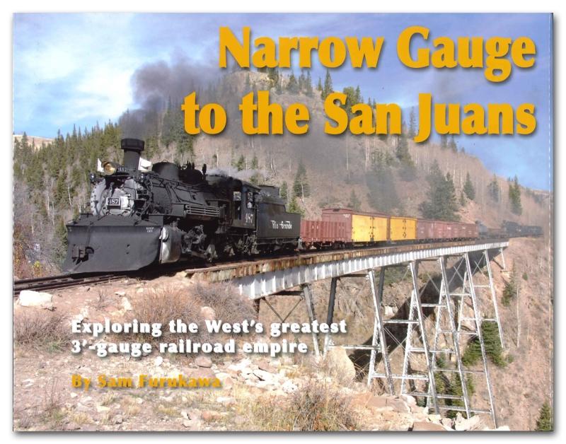 Narrow Gauge to the San Juans