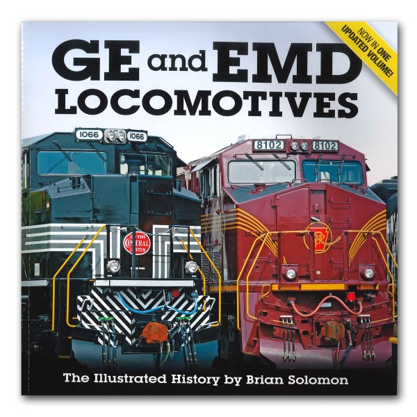 GE and EMD Locomotives The Illustrated History,9780760346129