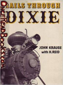 USED BOOKS - Rails Through Dixie