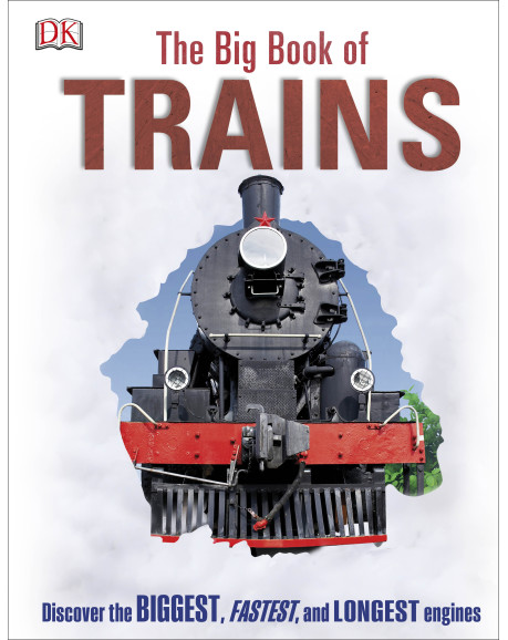 DK Big Book of Trains,9780789434364