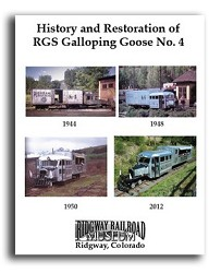 History and Restoration of RGS Galloping Goose No. 4