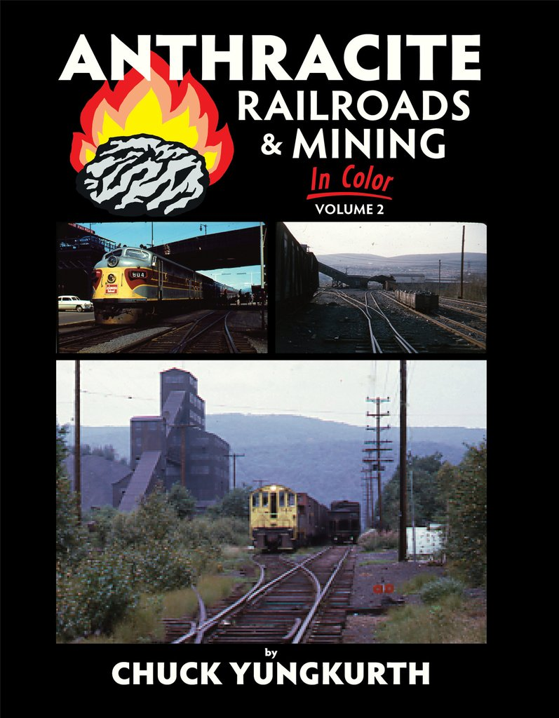 Anthracite Railroads & Mining In Color Vol 2,1439