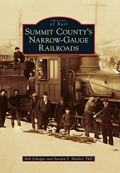Summit County's Narrow-Gauge Railroads