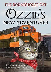 The Roundhouse Cat- Ozzie's New Adventures