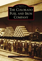 The Colorado Fuel and Iron Company