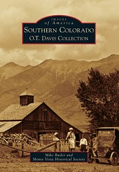 Southern Colorado: O.T Davis Collection