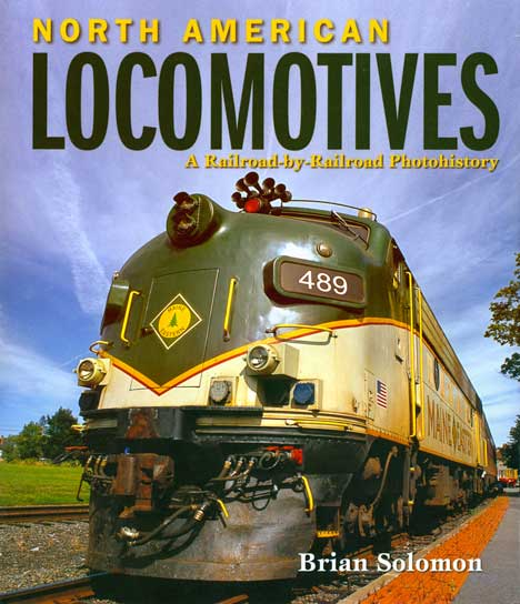 North American Locomotives By Brian Soloman,978-0-7603-43708