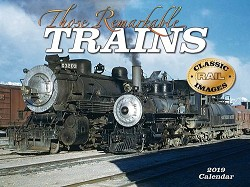 2019 Calendar Those Remarkable Trains
