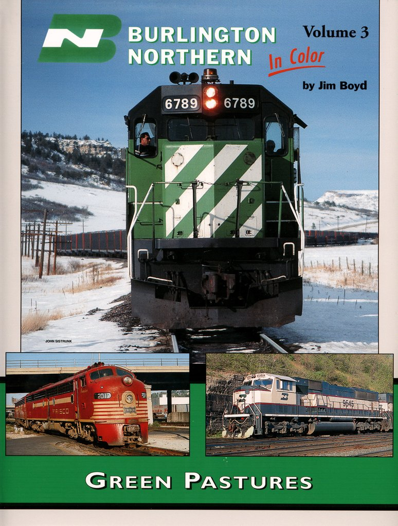 Burlington Northern In Color Volume 3: Green Pastures,1307
