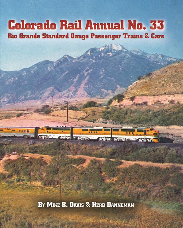 CRA No. 33 Rio Grande Standard Gauge Passenger Trains & Cars