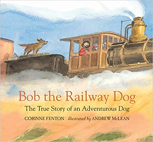 Bob the Railway Dog: The True Story of an Adventurous Dog,978-0763680978