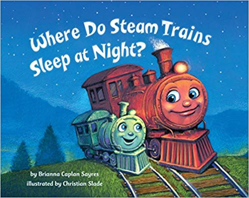 Where Do Steam Trains Sleep at Night?,9780553520989