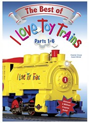 I Love Toy Trains Best of Parts 1-6, ILBEST1