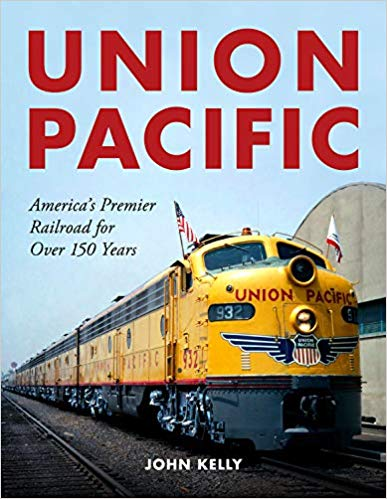 Union Pacific- America's Premier Railroad for Over 150 Years