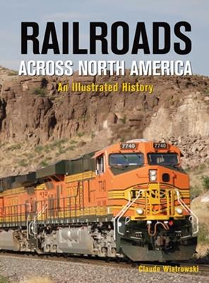Railroads Across North America*