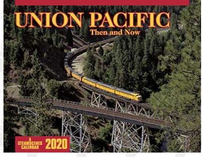 2020 Calendar - Union Pacific Then and Now
