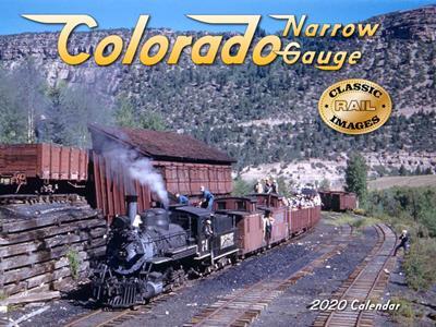 2020 Calendar - Colorado Narrow Gauge